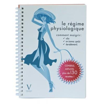 """Livre - """"Le Régime Physiologique"""""""